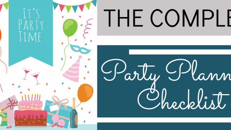 The Complete Party Planning Checklist – Infographic